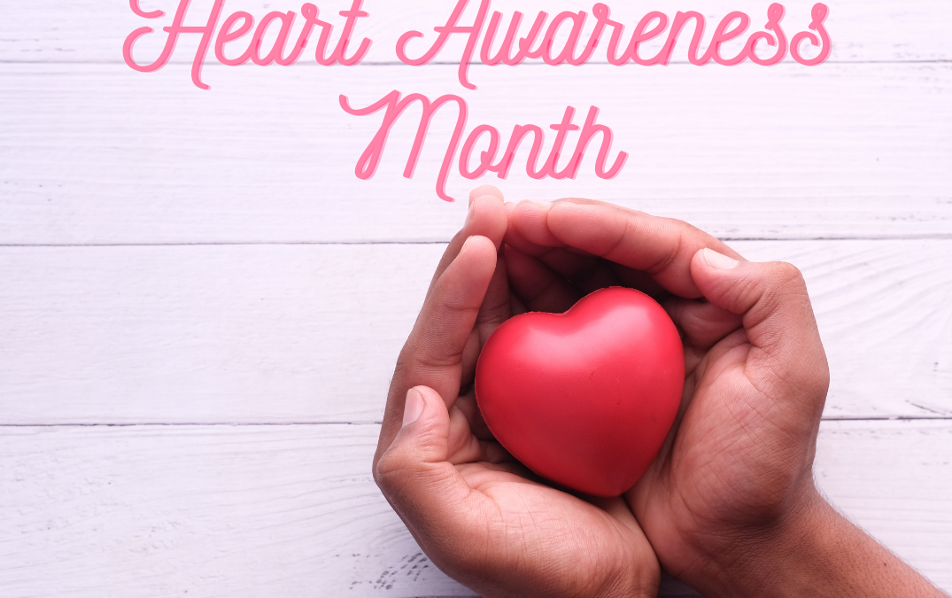 February is Heart Awareness Month